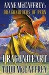 Dragonheart by Todd McCaffrey