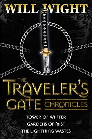 The Traveler's Gate Chronicles (Traveler's Gate Chronicles, #1-3)