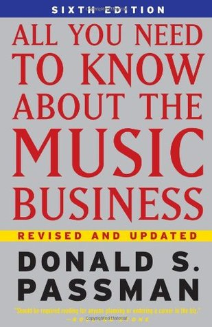 All You Need To Know About The Music Business By Donald S