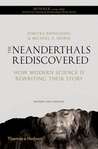 The Neanderthals Rediscovered by Dimitra Papagianni