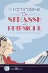 Die Straße der Pfirsiche by F. Scott Fitzgerald