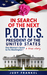 In Search of the Next POTUS (President of the United States): One Woman's Quest to Fix Washington, a True Story