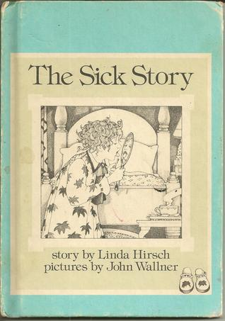 The Sick Story (Weekly Reader Books)
