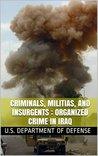 Criminals, Militias, and Insurgents : Organized Crime In Iraq: 2009