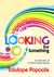Looking For Something: A Co...