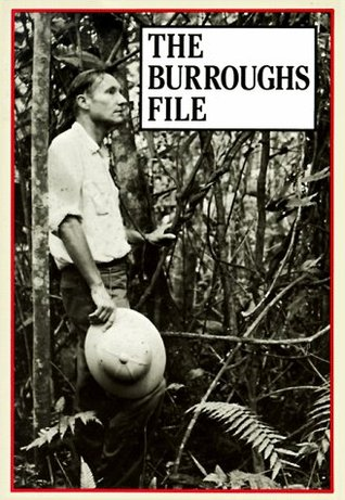 The Burroughs File by William S. Burroughs