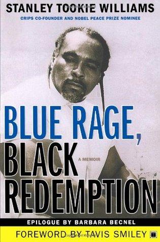 Blue Rage, Black Redemption by Stanley Tookie Williams