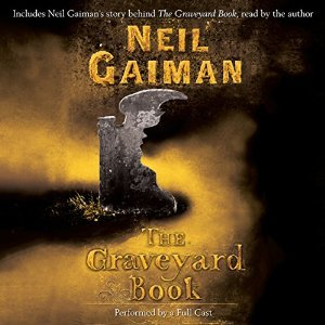 The Graveyard Book by Neil Gaiman - My Review