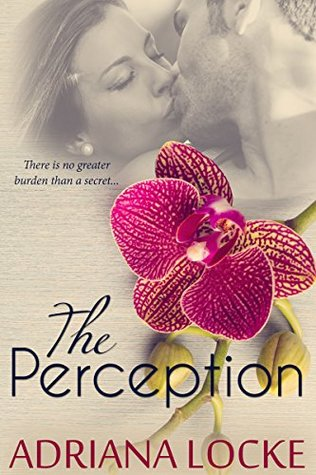 The Perception by Adriana Locke