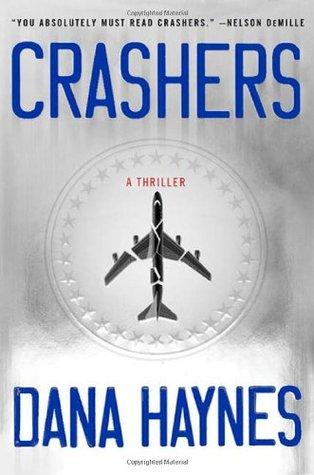 Crashers by Dana Haynes