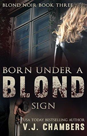 Born Under a Blond Sign (Blond Noir Mysteries #3)