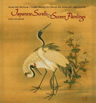 Japanese Scrolls & Screen Paintings 2008 Calendar