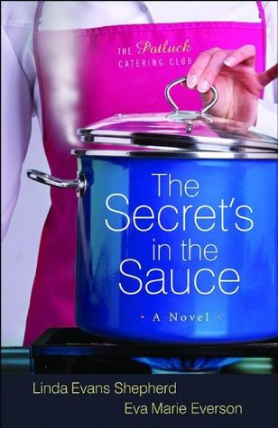 The Secret's in the Sauce (Potluck Catering Club #1)