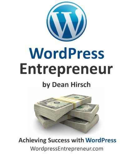 WordPress Entrepreneur - How To Become a Profitable WordPress Consultant