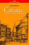 Calcutta A City Remembered