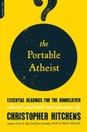 The Portable Atheist by Christopher Hitchens