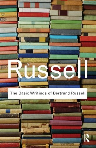 The Basic Writings of Bertrand Russell.