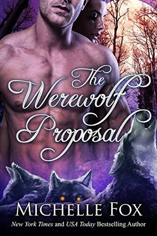 The Werewolf Proposal (New Moon Wolves, #1.5)