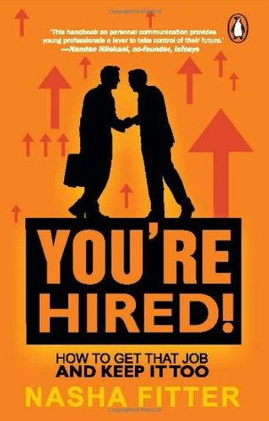 You're Hired!: How to Get That Job and Keep it Too