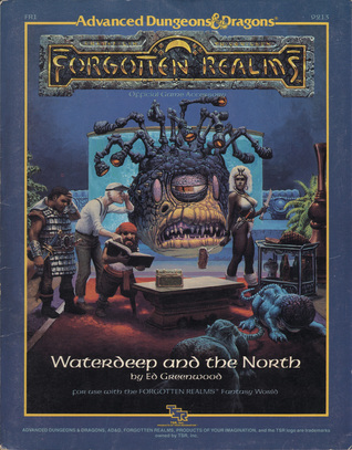 Waterdeep and the North