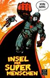 Insel der Supermenschen: Bizarro-Fiction