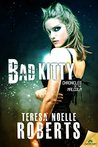 Bad Kitty (Chronicles of the Malcolm, #2)