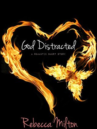 Free PDF God Distracted: A Romantic Short Story
