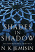 Shades in Shadow (Inheritance, 0.5, 1.5, 2.5)