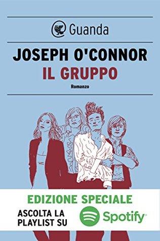 Il gruppo by Joseph O'Connor