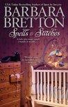 Spells & Stitches by Barbara Bretton
