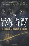 The Love-Haight Casefiles