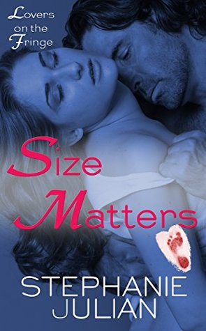 Size Matters (Lovers on the Fringe Book 1)