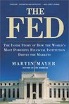 The Fed: The Inside Story How World's Most Powerful Financial Institution Drives Markets