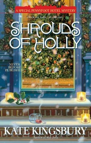 Shrouds of Holly (Pennyfoot Hotel #15)