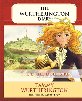 The Little Doll Girl (The Wurtherington Diary #1)