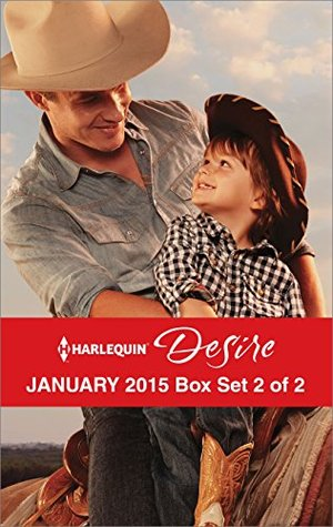 Harlequin Desire January 2015 - Box Set 2 of 2: The Cowboy's Way / One Hot Desert Night / Carrying the Lost Heir's Child