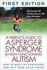 A Parents Guide To Asperger Syndrome And High Functioning Autism How Meet The