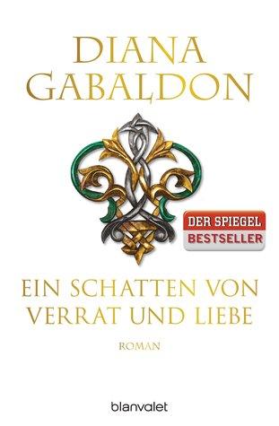 Ebook Ein Schatten von Verrat und Liebe by Diana Gabaldon PDF!