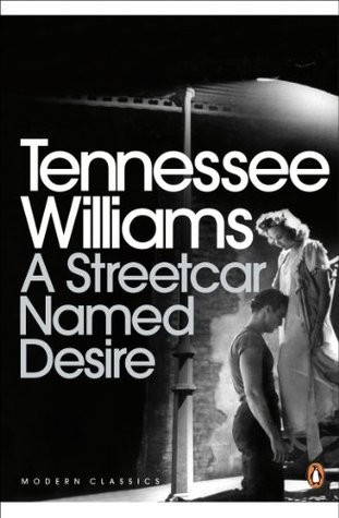 A Streetcar Named Desire (Modern Classics)