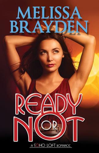 Ready or Not (Soho Loft, #3)