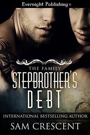 Stepbrother's Debt (The Family, #1)