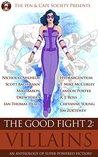 Villains (The Good Fight #2)
