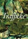 Trafficke