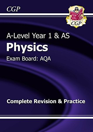 New A-Level Physics: AQA Year 1 & AS Complete Revision & Practice