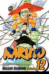 Naruto, Vol. 12 by Masashi Kishimoto