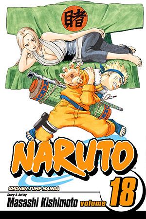 Naruto, Vol. 18: Tsunade's Choice (Naruto, #18)