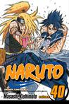 Naruto, Vol. 40 by Masashi Kishimoto