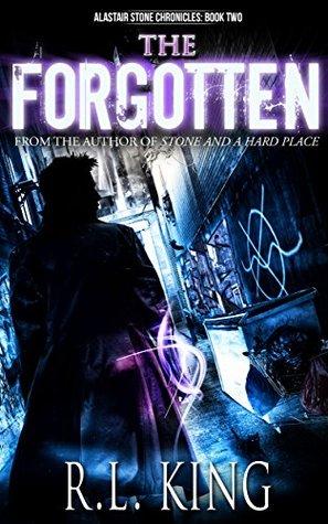 The Forgotten (Alastair Stone Chronicles, #2)