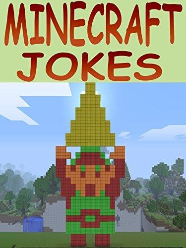 MINECRAFT: Minecraft Jokes For Kids: Minecraft - Minecraft Jokes For Kids - Minecraft Jokes - Minecraft Games - Minecraft Comics - Minecraft Books - Free