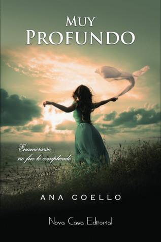 Muy Profundo by Ana Coello
